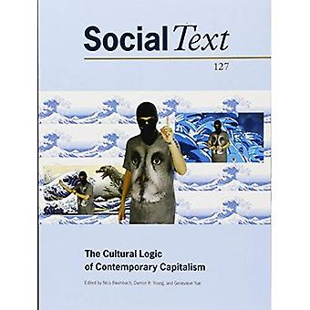 The Cultural Logic of Contemporary Capitalism (Social Text)