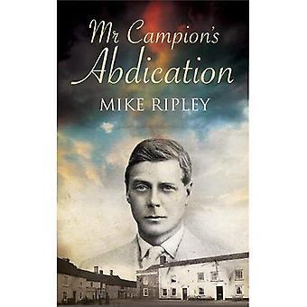 Mr Campion's Abdication (Albert Campion)