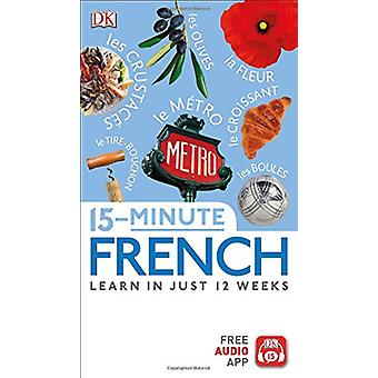15-Minute French by DK - 9781465462947 Book