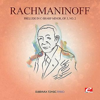 Rachmaninoff - Prelude in C-Sharp Min 3 Op 2 USA import