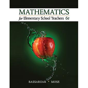 Mathematics for Elementary School Teachers: The Unity and Diversity of Life (Paperback) by Bassarear Tom