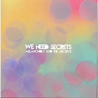 We Need Secrets - Melancholy & the Archive [CD] USA import