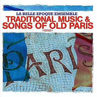 La Belle Epoque Ensemble - traditionele muziek & liederen van oude Parijs [CD] USA importeren