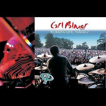 Carl Palmer - importación de Estados Unidos trabajando en vivo volumen 2 [CD]