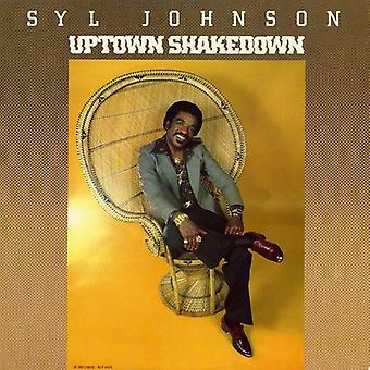 Syl Johnson - Uptown Shakedown [Vinyl] USA import