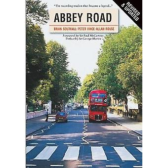 Abbey Road von Brian Southall & Peter Vince & Alan Rouse & Chris Charlesworth