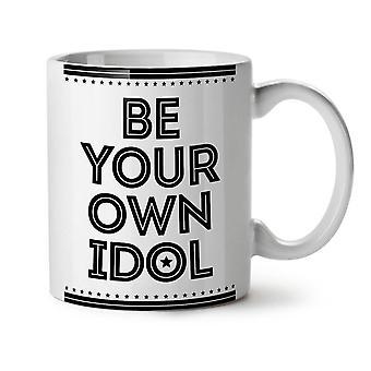 Your Idol Saying Funny NEW White Tea Coffee Ceramic Mug 11 oz | Wellcoda