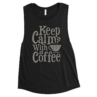 Keep Calm Coffee Womens Black Funny Workout Motivation Muscle Shirt