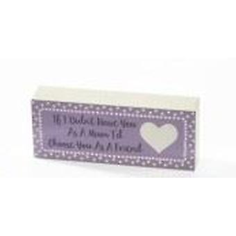 Mum Mini Standing Plaque - Choose Friend
