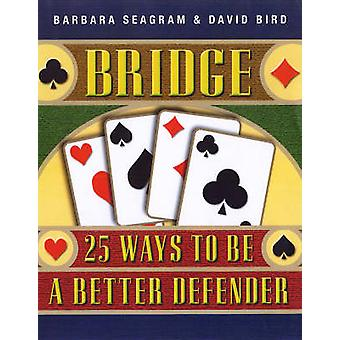 Bridge by Barbara Seagram & David Bird