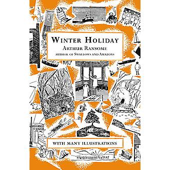 Winter Holiday by Arthur Ransome - 9780099427179 Book