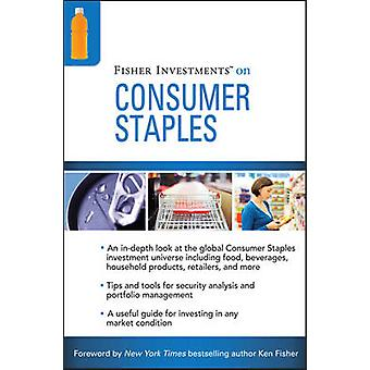 Fisher Investments on Consumer Staples by Fisher Investments - Michae