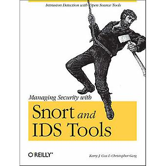 Managing Security with Snort & IDS Tools by Kerry J. Cox - Christophe