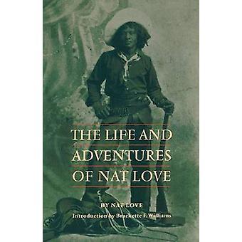 Życie i przygody, miłości Nat przez Nat miłości - Brackette F. Willia
