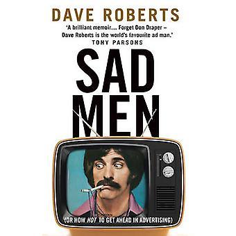Ledsna män av Dave Roberts - 9780857501752 bok