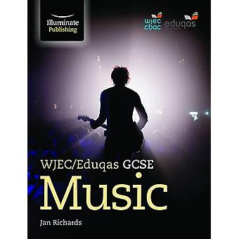 WJEC/Eduqas GCSE Music by Jan Richards - 9781908682925 Book
