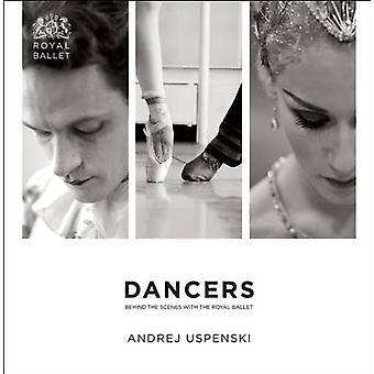 Tancerze - za kulisami z Royal Ballet przez Andrej Uspenski-