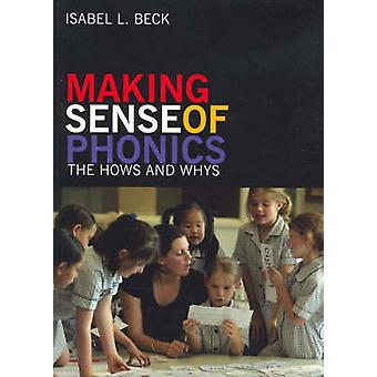 Making Sense of Phonics - The Hows and Whys (Australian ed) by Isabel
