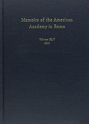 Memoirs of the American Academy in Rome - v. 45 by Malcolm Bell - Anth