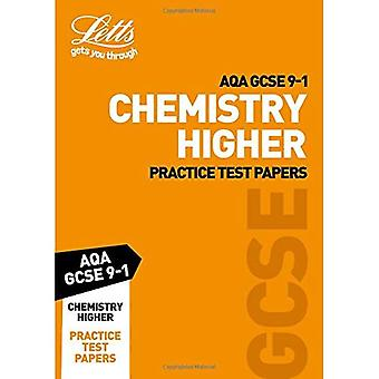 AQA GCSE Chemistry Higher Practice Test Papers - Letts GCSE 9-1 Revision Success