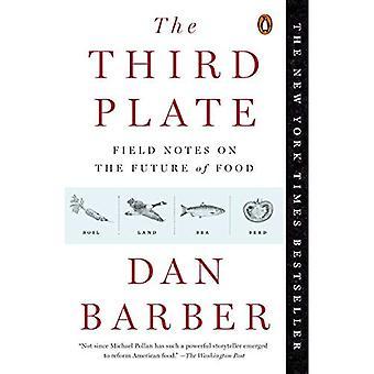 Die dritte Platte: Feldnotizen über die Zukunft der Nahrung
