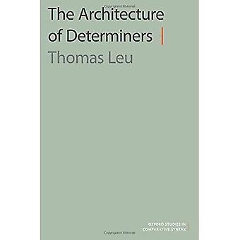 Arkitekturen av Demonstrativer (Oxford studier i jämförande Syntax)