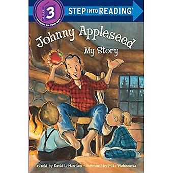 Johnny Appleseed: My Story (Step into reading) [Illustrated]
