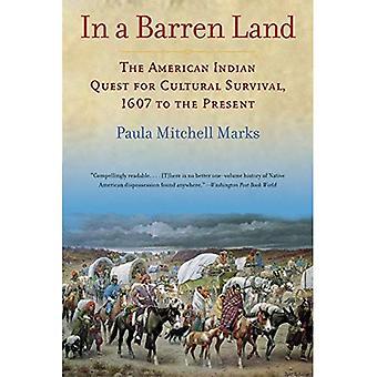 In una terra arida: la ricerca di indiani d'America per la sopravvivenza cultura, 1607 al presente