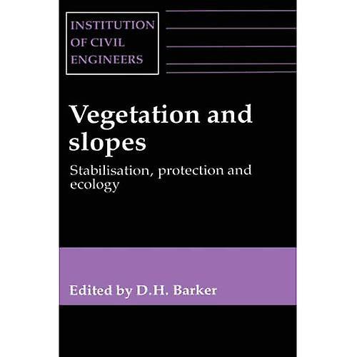 Vegetation and Slopes Stabilisation Protection and Ecology