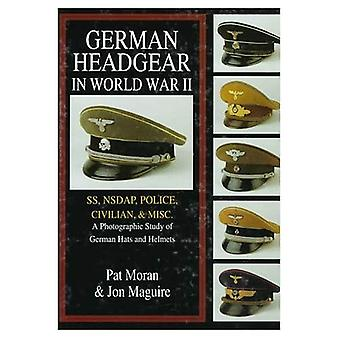 Copricapo tedesco nella seconda guerra mondiale: SS/NSDAP/polizia/civile/Misc v. 2 (copricapo tedesco nella seconda guerra mondiale, Vol 2)