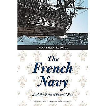 Die französische Marine und im Siebenjährigen Krieg (Frankreich Übersee: Studien im Reich und Entkolonialisierung Serie)