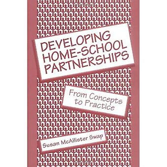 Developing Home-School Partnerships: From Concepts to Practice