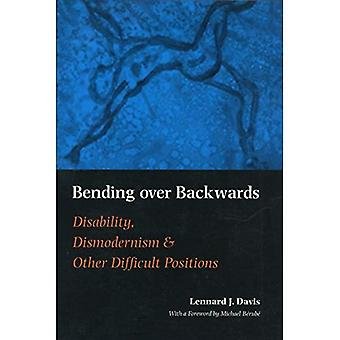 Bending over Backwards: Essays on Disability and the Body (Cultural front)