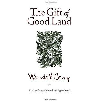 Gift of Good Land, The