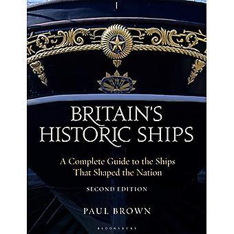 Les navires historiques de la Grande-Bretagne: un Guide complet pour les navires qui ont façonné la Nation