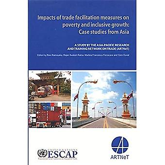 Impacts of Trade Facilitation Measures on Poverty and Inclusive Growth: Case Studies from Asia