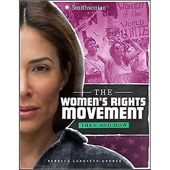 O movimento dos direitos da mulher: Então e agora (América: 50 anos de mudança)