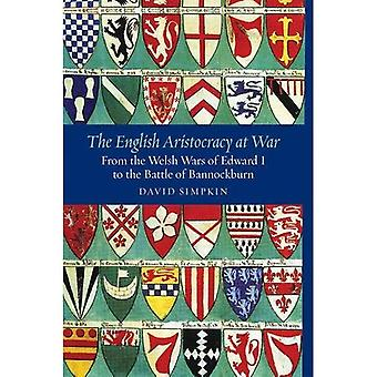 The English Aristocracy at War: From the Welsh Wars of Edward I to the Battle� of Bannockburn (Warfare in� History)