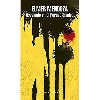 Asesinato En El Parque Sinaloa / Murder in Sinaloa Park