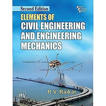 Elements Of Civil Engineering And Engineering Mechanics