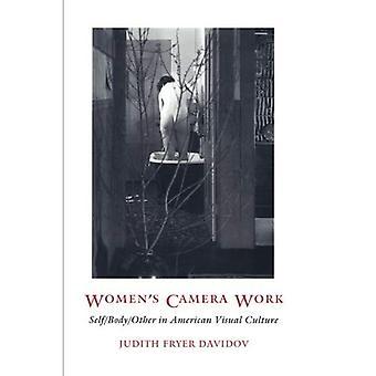 Trabalho de câmera das mulheres: auto/corpo/outros na cultura Visual americana