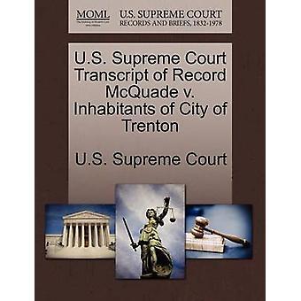 E.U. Supremo Tribunal transcrição do registro McQuade v. habitantes da cidade de Trenton, pela Suprema Corte dos EUA