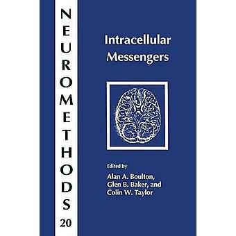 Intracellular Messengers by Boulton & Alan A.