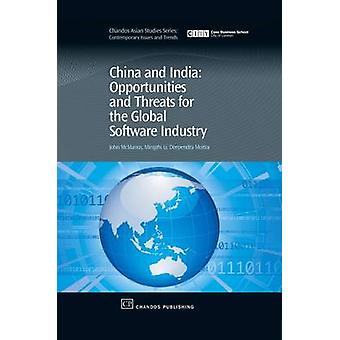 China and India Opportunities and Threats for the Global Software Industry by McManus & John C.