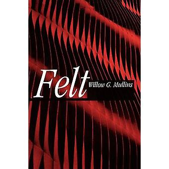 Felt by Mullins & Willow