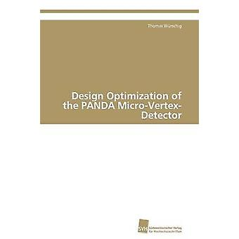 Design Optimization of the PANDA MicroVertexDetector by Wrschig Thomas