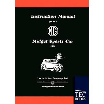 Instruction Manual for the MG Midget Sports Car by Anonym & Anonym