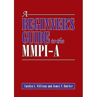 A Beginner's Guide to the MMPI-A