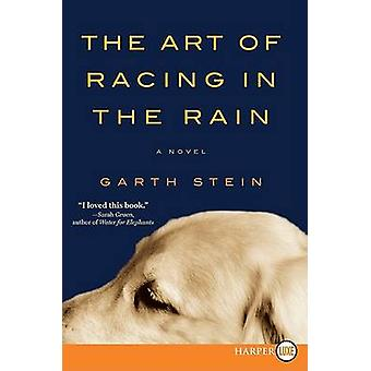 The Art of Racing in the Rain (large type edition) by Garth Stein - 9
