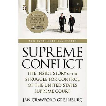 Supreme Conflict - The Inside Story of the Struggle for Control of the